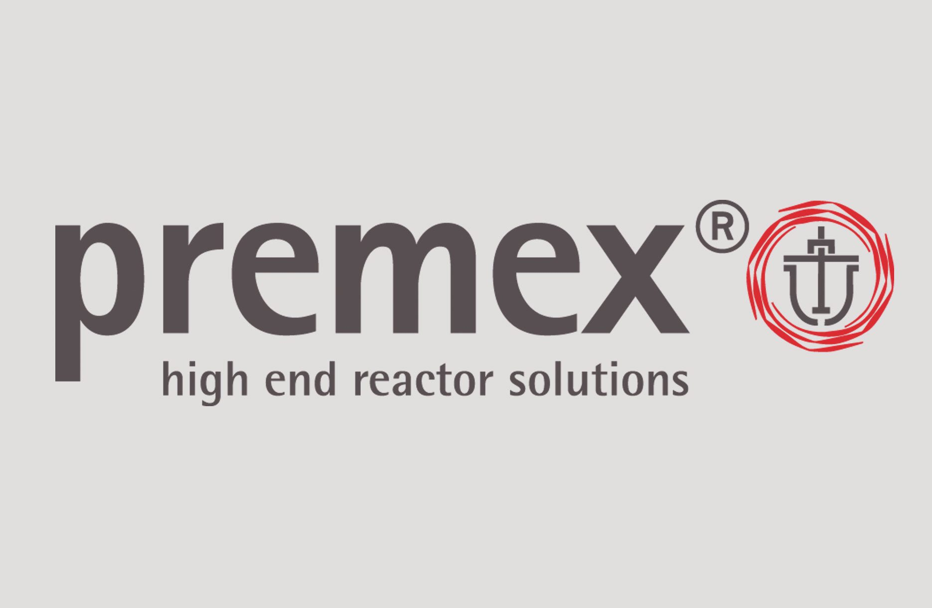 Premex High End Reactor Solutions